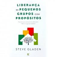 LIDERANÇA DE PEQUENOS GRUPOS COM PROPÓSITOS