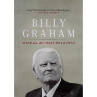 Billy Graham minhas últimas palavras